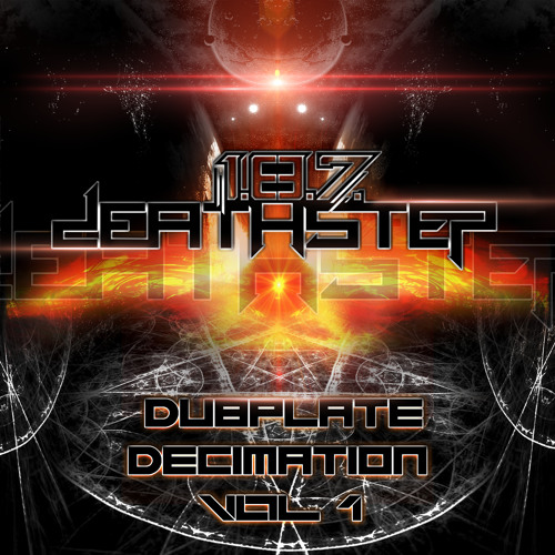 1.8.7. Deathstep - Dubplate Decimation Vol. 1 Mix [FREE - Tracklist in Description]