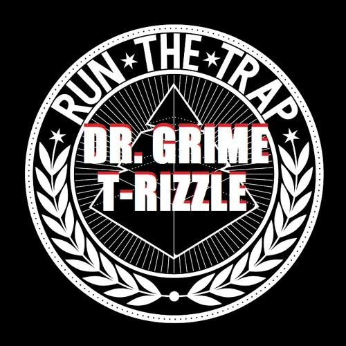 DR. GRiME x T-RizzLe - GRiZZLE [ORiGiNAL TRAP]
