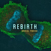 Daniel Yanov Rebirth EP