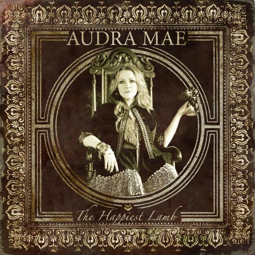 Audra Mae - The Happiest Lamb