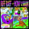 How to Be the Man by Riff Raff (New Years Track #2) [Prod. by DJ Mustard]