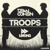 Dean Cohen- Troops (R&R Mash-Up)