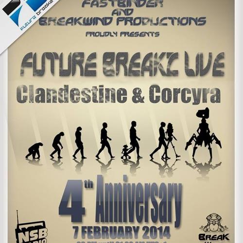 Clandestine & Corcyra Guest Mix - Future Breakz Live 4yr Anniversary Show