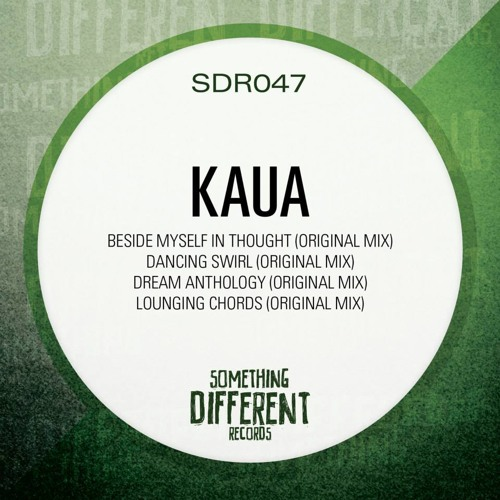 Kaua - Beside Myself In Thought (Something Different Records 047)