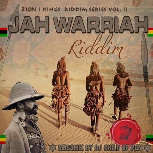 Jah Warriah Riddim ---> Megamix by DJ Child of PGM