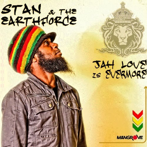 Stan & the EarthForce - Jah Love Is Evermore