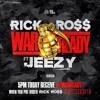 War Ready - Rick Ross ft. Young Jeezy