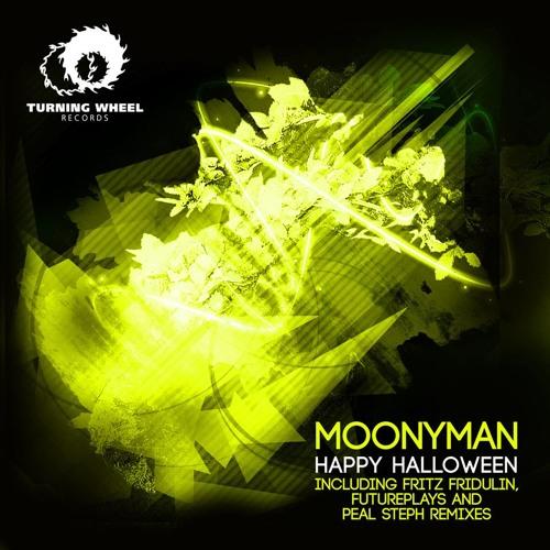 MoonyMan - Happy Halloween (Peal Steph Remix) [Turning Wheel Records]