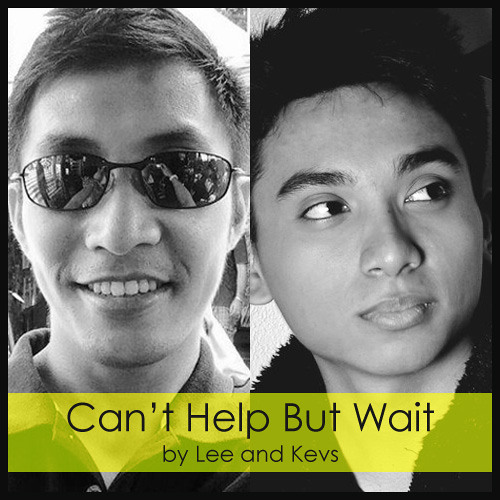 Can't Help But Wait By Kevs And Lee