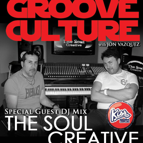 Groove Culture With The Soul Creative  01-02-2014