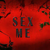 Sex Me (R.Kelly Short Cover)