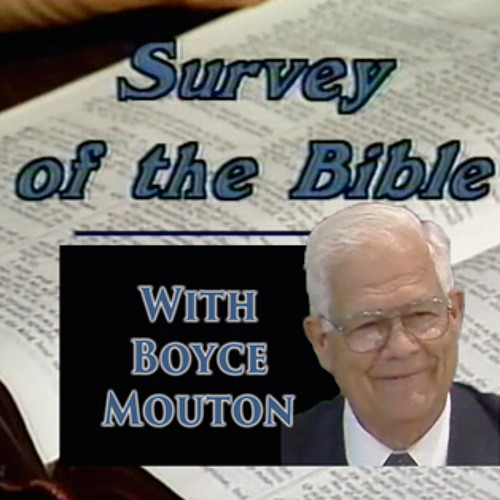 Boyce Mouton - Survey Of The Bible