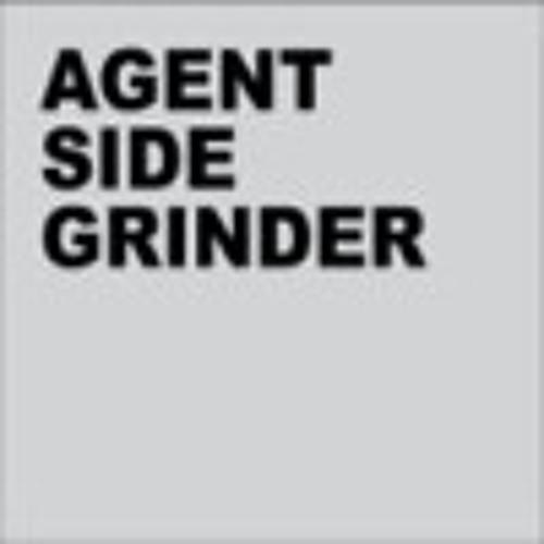 "Agent Side Grinder ""Me, Me, and Me"" [Debut]"