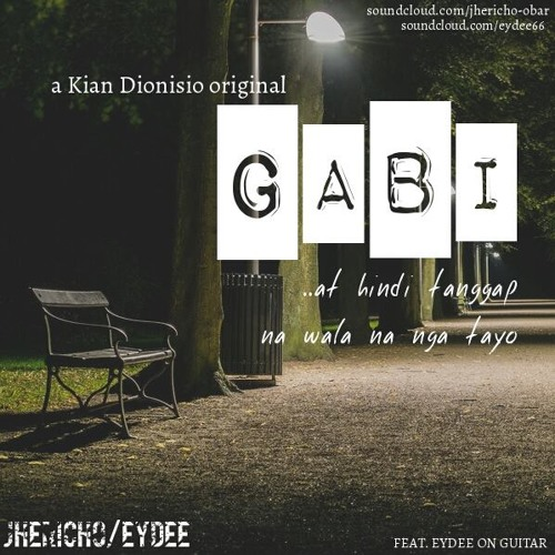 Gabi (Music and Lyrics by Kian Dionisio) Feat. Ey Dee on Guitar