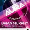Download Lagu AURA VOL 3 - Mixed By Brian Murphy (NEXT EVENT 7 / 3 / 14!)