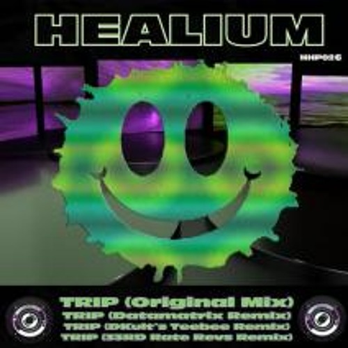 [HHP026] Healium - Trip (33RD RATE REVS Mix)