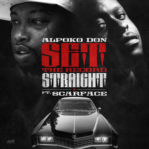 """""""Set The Record Straight"""" Featuring Scarface (Explicit)"""