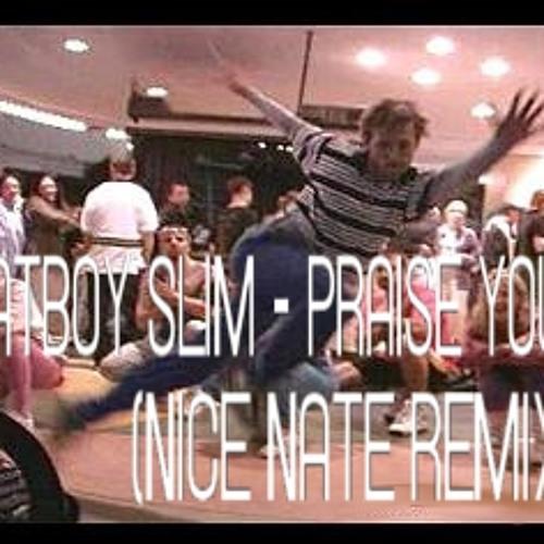 Fatboy Slim - Praise You (Nice Nate Remix)