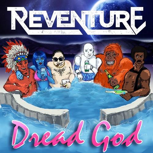 Reflex - Reventure - Dread God