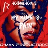 King Kilo-My name is pain