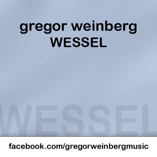 Gregor Weinberg - Wessel (free download)