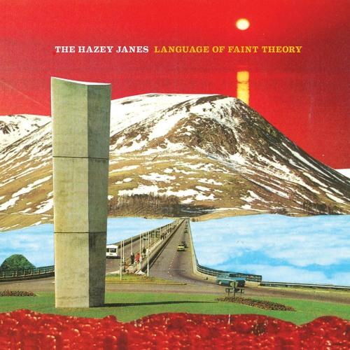 THE HAZEY JANES - (I'm) Telescoping