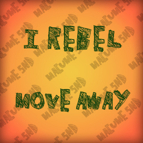 IRebel meets Macume Sound - Move Away