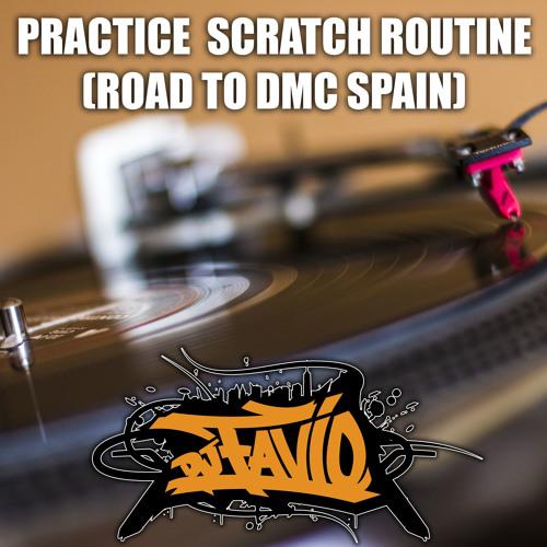 Dj Favio - Practice Scratch Routine Soundcloud