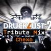 DruckLust Tribute Mix 008 - CHEXO