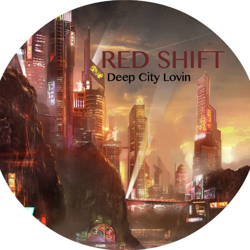 REDSHIFT - Deep City Lovin' (PREVIEW)