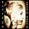 Kiyanne Mouf Piece (Show Me Freestyle).mp3