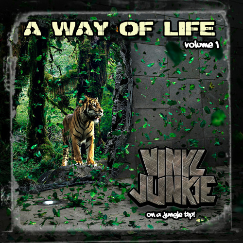 VINYL JUNKIE - A WAY OF LIFE (Volume 1) - 2 HR JUNGLE MIX - FREE DOWNLOAD