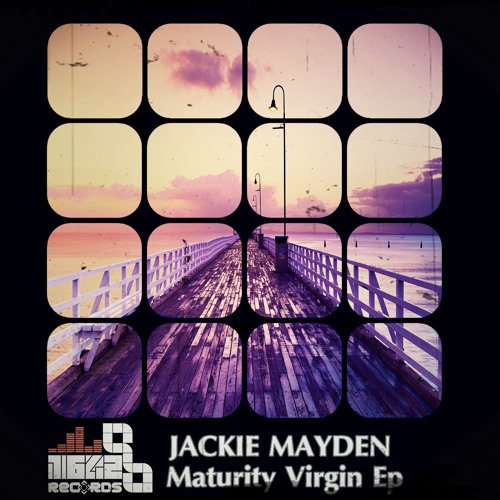 Jackie Mayden - Maturity Virgin EP *** OUT NOW @ Traxsource Exclusive ***