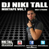 DJ NIKI TALL - MIXTAPE VOL.1