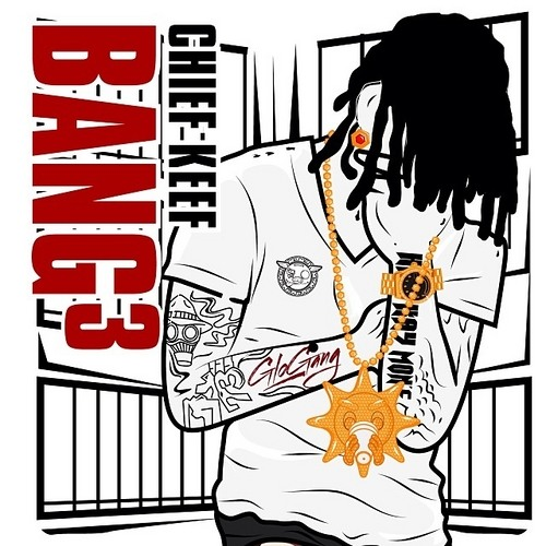 Chief Keef - All I Care About (BANG 3)
