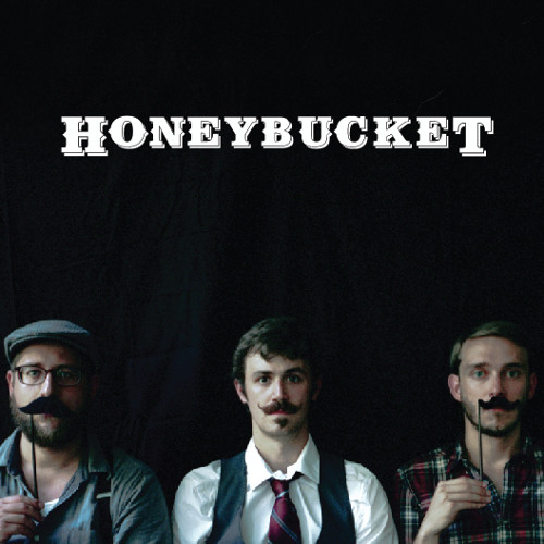 The Honeybucket EP (Available on iTunes)