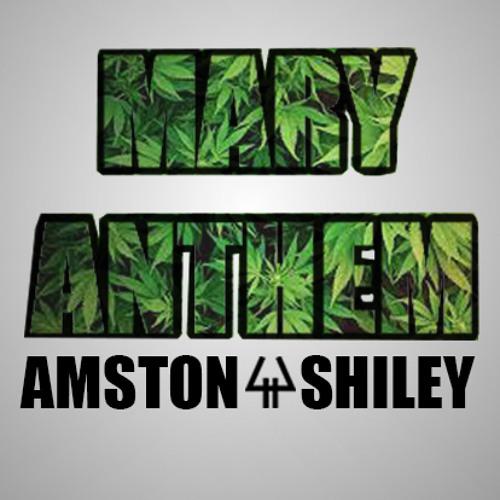 Amston & Shiley - Mary Anthem