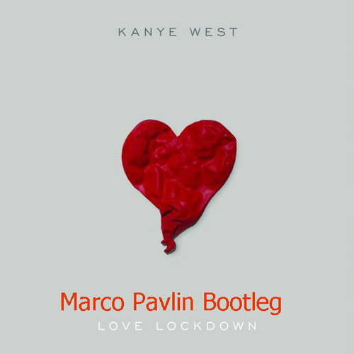 Kanye West - Love Lockdown ( Marco Pavlin Bootleg )