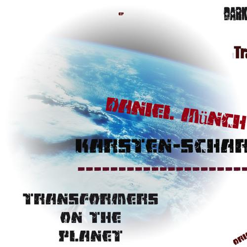Transformer on The Planet - Original Mix -  ( Karsten Scharein &  Daniel Münch )---Free Download