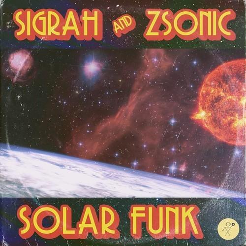Sigrah & ZSonic - Solar Funk Promo