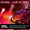 Ethan – Live at Opel