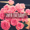 Over the love - Florence and the Machine ( cover )