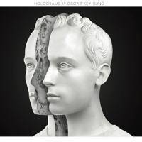 Oscar Key Sung - Holograms