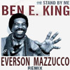 Ben-E-King - Stand by me (Everson Mazzucco remix)