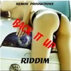 BACK IT UP RIDDIM  - REMOH PRODUCTIONS