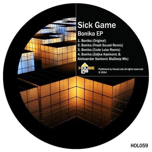 Sick Game - Bonika  (Fresh Sound Remix) House Lab Records