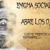 Enigma Social - Abre los Ojos