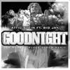 Attic Stein ft. Big Jay - Goodnight [Joe Budden Black Cloud Remix]