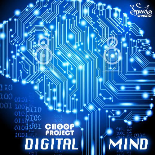 "Choop Project - ""Digital Mind"" (album preview)"