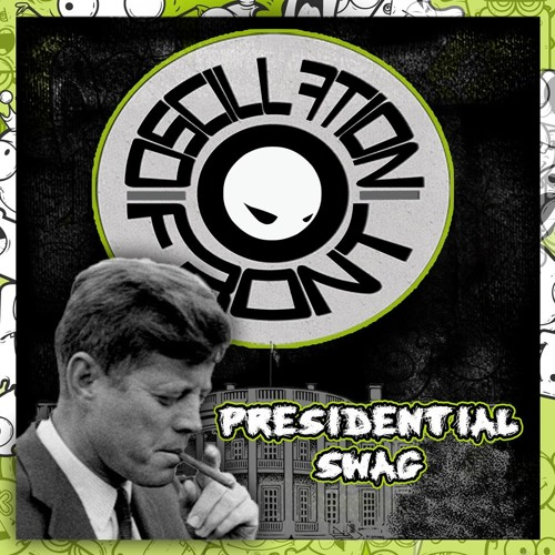Oscillation Front - Presidential Swag